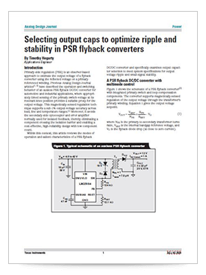 Selecting output caps to optimize ripple and stability in PSR flyback converters (英語)
