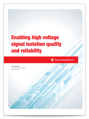 Enabling high voltage signal isolation quality and reliability(英語)ホワイト・ペーパーの表紙