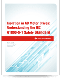 Cover page for isolation in AC Motor Drives: Understanding the IEC 61800-5-1 Safety Standard white paper
